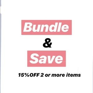 Bundle 2 or more items and save 15%.